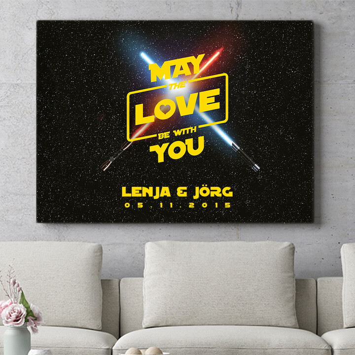 Personalisierbares Geschenk May The Love Be With You