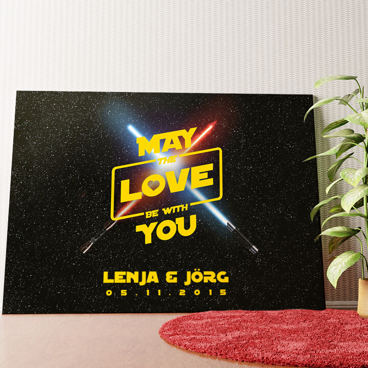 Personalisiertes Wandbild May The Love Be With You