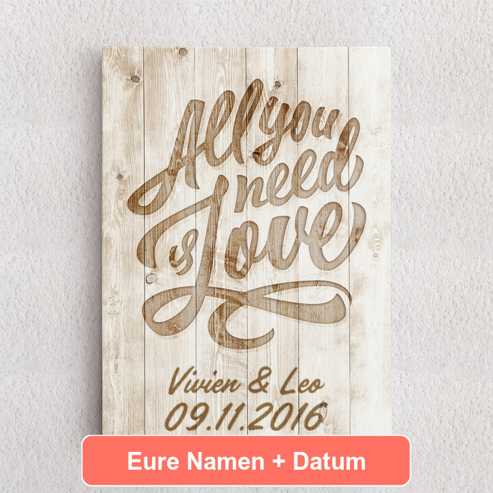 Personalisiertes Leinwandbild All You Need Is Love